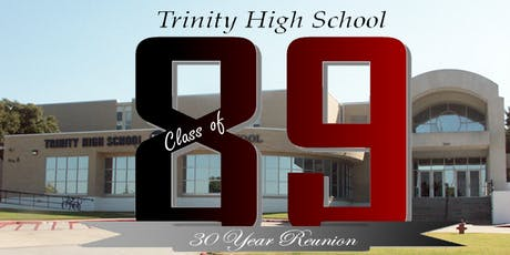 30th Reunion - Trinity High School Class of 1989 tickets