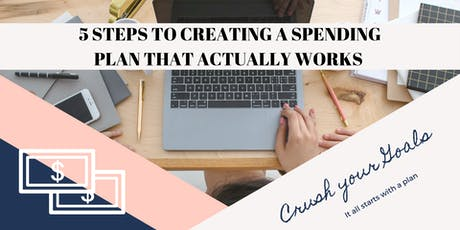 5 Steps to Creating a Spending Plan that Actually Works tickets