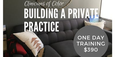 Clinicians of Color: Building a Private Practice