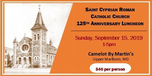 125th Anniversary of St. Cyprian Parish Luncheon