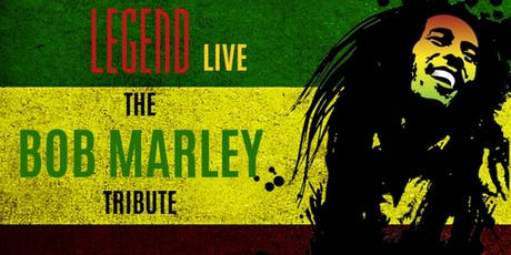 Legend The Music Of Bob Marley tickets