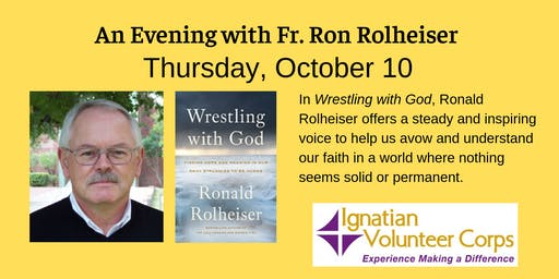 Wrestling with God: An Evening with Fr. Ron Rolheiser, OMI