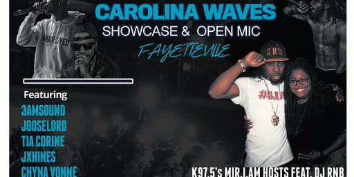 Carolina Waves Showcase & Open Mic - Fayetteville