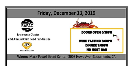 BAPAC Sacramento Chapter 2nd Annual Crab Feed Fundraiser tickets