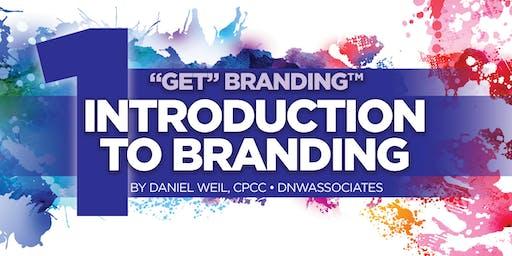 """Get"" Branding:© Intro to Branding - Palmdale"