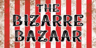 The Bazaar Bizarre