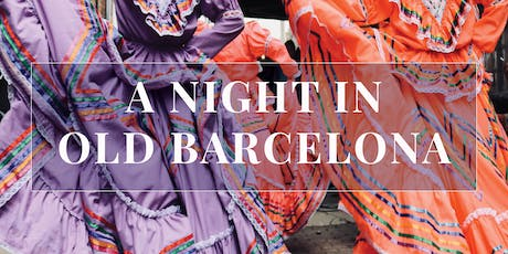 A Night in Old Barcelona Supper Club tickets