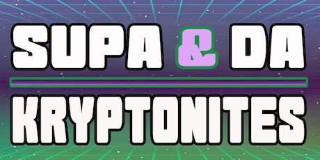 SuPa & Da Kryptonites @ Audio  tickets