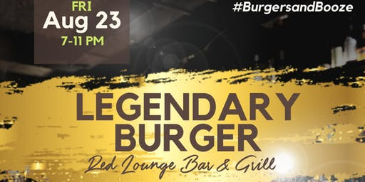 Burgers and Booze: Legendary Burger Happy Hour