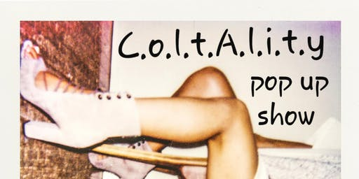 C.o.l.t.A.l.i.t.Y Pop-Up Featuring collaborations with AldoElCreator
