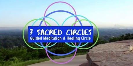 7 Sacred Circles Guided Meditation and Healing Circle tickets