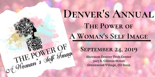 Denver's Annual The Power of A Woman's Self Image