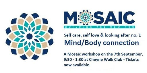 Your Mind/ Body Connection - A Mosaic Workshop