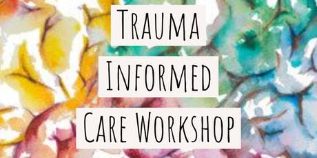 Trauma Informed Care Workshop tickets
