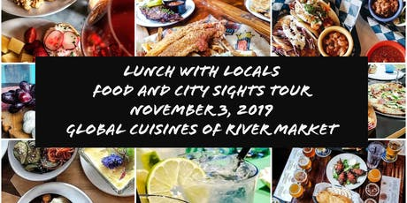 Lunch with Locals explores Globally Inspired Cuisines of River Market tickets