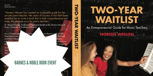 Book Signing:Two-Year Waitlist: An Entrepreneurial Guide for Music Teachers