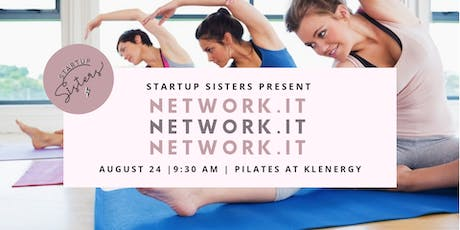 Network.It Fitness for Entrepreneurs ⚡ Sweat the Stress with Pilates tickets