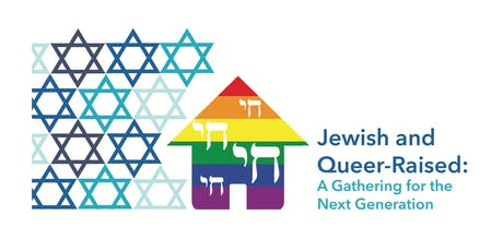 Jewish and Queer Raised: A Retreat for the Next Generation tickets