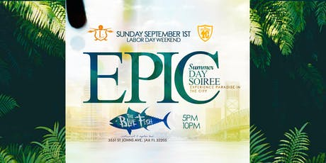 The Epic Summer Day Soiree tickets