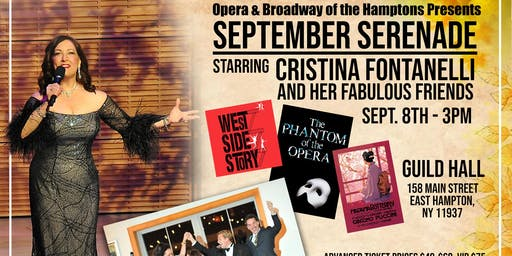 Opera & Broadway of the Hamptons: September Serenade with Cristina Fontanelli & Friends