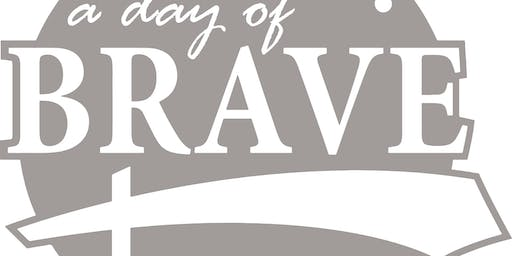 A Day of Brave: Topic To Be Determined (Nov Workshop)