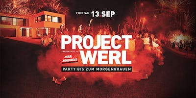 PROJECT WERL - Die Party