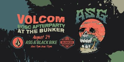 Volcom ECSC Afterparty w/ ASG & Black Bike at The Bunker