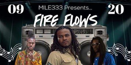 Fire Flows tickets