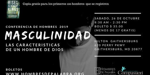 """Conferencia de Hombres 2019 """"MASCULINIDAD""""  Hombres de Palabra"""