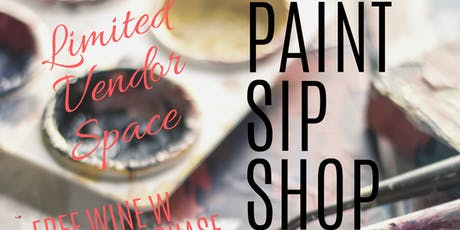 Paint. Sip. Shop. tickets