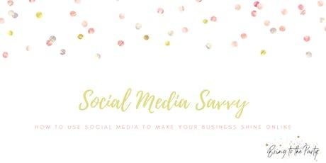 Social Media Savvy tickets