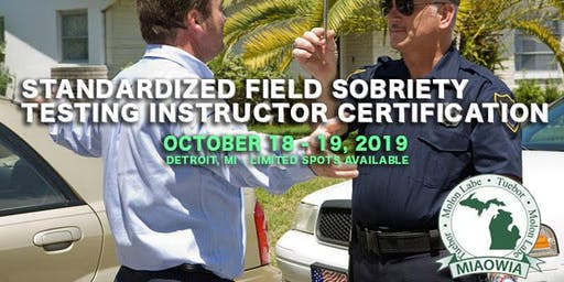 Standardized Field Sobriety Testing Instructor Certification