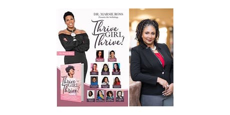 Dr Tiffany Taft presents, Thrive Girl Thrive Book Signing & Candid Conversation  tickets