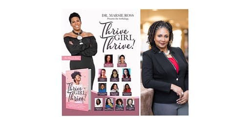 Dr Tiffany Taft presents, Thrive Girl Thrive Book Signing & Candid Conversation