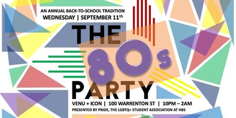 The Back to School 80s Party - 2019 tickets