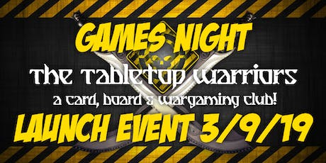 The Tabletop Warriors Club - LAUNCH WEEK tickets