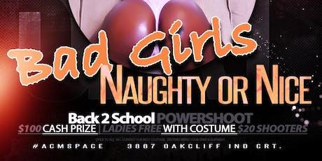 BAD GIRLS: Back 2 School Powershoot tickets