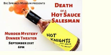 Death of a Hot Sauce Salesman tickets
