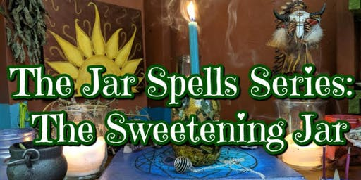 The Jar Spells Series/ The Sweeting Jar