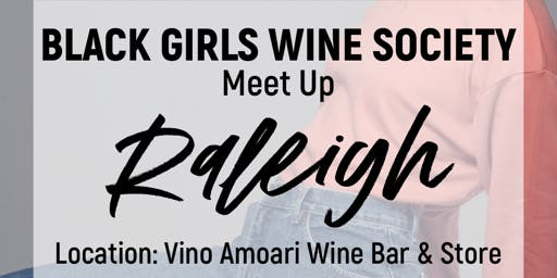 Black Girls Wine Society meet up - Raleigh