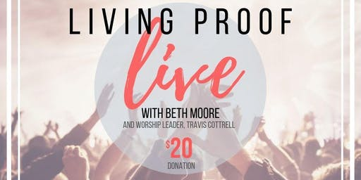 The Living Proof Simulcast with Beth Moore