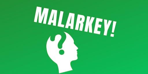 Malarkey!