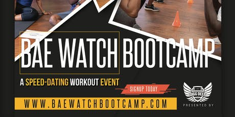 BaeWatch Boot Camp: Speed Dating Workout for Singles tickets