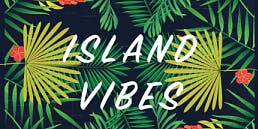 Island Vibes Dance Party