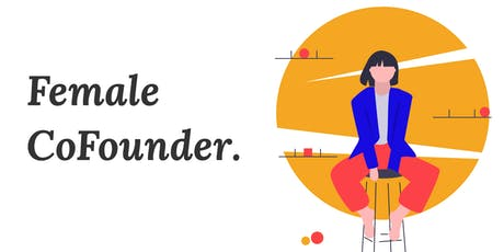Female Cofounder presents Her Founder Story tickets