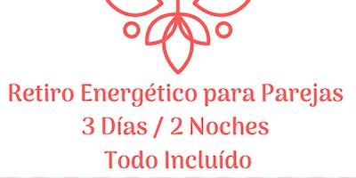 Retiro Energético para Parejas - Todo Incluído 3 días / 2 noches