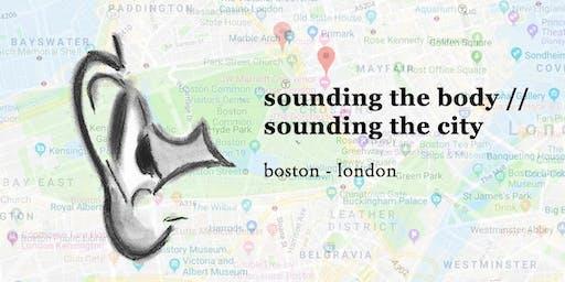 Sounding the Body / Sounding the City - BOSTON