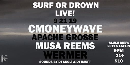 SURF OR DROWN LIVE