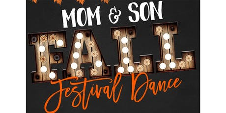 Mom & Son Fall Festival Dance tickets
