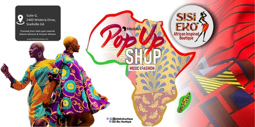 Sisi Eko Boutique ANKARA Pop Up  Snellville,  Georgia